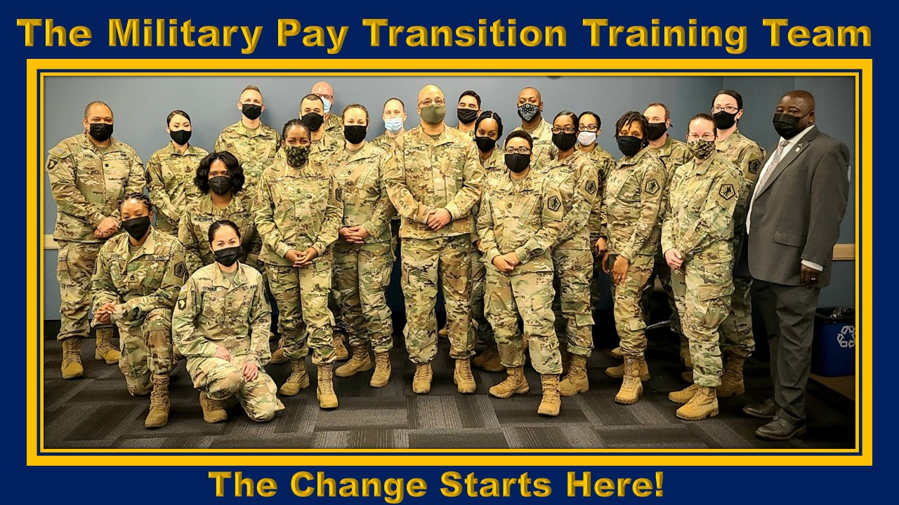 Group photo of the Military Pay Transition Training Team.